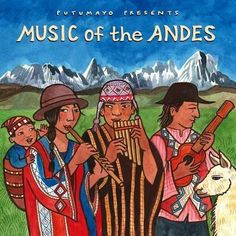 Putumayo Presents: Music of the Andes