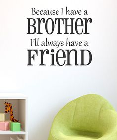 Brother Friend Wall Quote