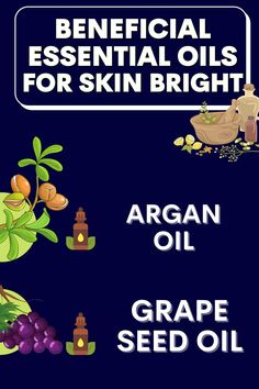 Grape Seed Useful For Skin Brightening. It ensures that the vitamin E and vitamin C in your skin are more efficient and effective in protecting your skin. Argan Oil Useful For Skin Brightening. Argan oil helps to nourish your skin and regenerate your skin cells. #healthfuide #skinguide #skincare #skinbrightening #essentialoil