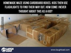 Maze made using cardboard boxes!
