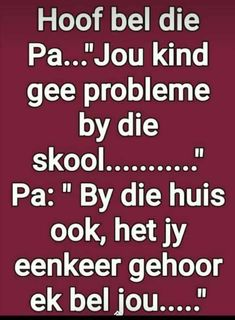Afrikaanse Quotes, Funny Quotes About Life, Good Morning Quotes, Best Quotes, Boss Wallpaper, Jokes, Humor, Girl Boss, Wedding Colors