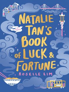 "Read ""Natalie Tan's Book of Luck and Fortune"" by Roselle Lim available from Rakuten Kobo. Lush and visual, chock-full of delicious recipes, Roselle Lim's magical debut novel is about food, heritage, and finding. Get Reading, Beach Reading, Reading Lists, New Books, Good Books, Books To Read, K Drama, Believe, Jorge Luis Borges"