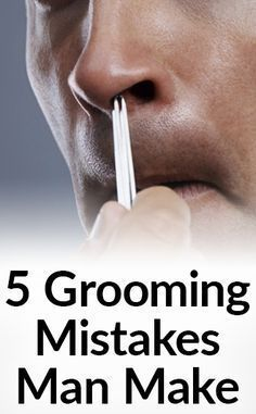 @proulxjustice  5 Of The Worst Grooming Mistakes Men Make