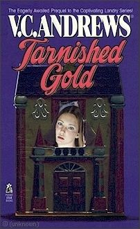 VC Andrews Tarnished Gold 1996