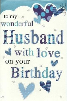 Birthday Cards Ideas: birthday cards images for husband Happy Birthday Husband Cards, Happy Birthday Love Quotes, Happy Birthday Status, Happy Birthday Wishes Photos, Birthday Wish For Husband, Happy Birthday Wishes Cards, Birthday Wishes For Myself, Birthday Wishes Quotes, Birthday Blessings