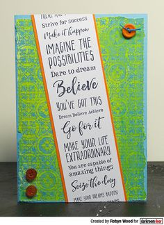 Card by Robyn Wood using Darkroom Door Dream Big Sentiments Stamp and Spanish Tiles Background Stamp Strive For Success, Wood File, White Paint Pen, Spanish Tile, Distress Oxide Ink, Paint Pens, Watercolor Cards, Art Journal Pages, Dream Big