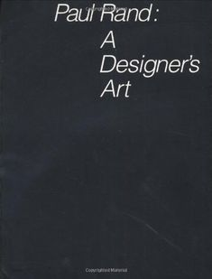 Paul Rand: A Designer`s Art by Mr. Paul Rand http://www.amazon.com/dp/0300082827/ref=cm_sw_r_pi_dp_gC93tb05Z22Z7RCN