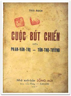 Cuộc Bút Chiến Giữa Phan Văn Trị-Tôn Thọ Tường (NXB Sống Mới 1957) - Thái Bạch, 112 Trang