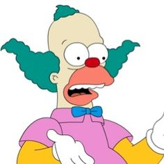 And then there's Krusty the Clown (The Simpsons)