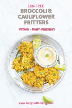 Egg free broccoli and cauliflower fritters for baby-led weaning. Easy and healthy vegan finger food for babies and toddlers. This healthy lunch or dinner recipe is baked in the oven not fried! Vegan Finger Foods, Toddler Finger Foods, Toddler Meals, Toddler Recipes, Toddler Food, Egg Free Recipes, Side Dish Recipes, Baby Food Recipes, Dinner Recipes