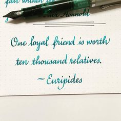 #quotedmay2016 Loyal. I feel blessed to have relatives who are friends, and friends I count as relatives. #quote #qotd #quoteoftheday #euripides #calligraphy #lettering #handlettering #handwritten #italic #italicscript #fountainpen #noodlerskonrad...