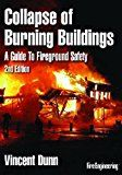 Collapse of Burning Buildings: A Guide to Fireground Safety – Vincent Dunn World Trade Center Collapse, Safety And First Aid, Preschool Books, Book Format, Books Online, Audio Books, Burns, Engineering, Author
