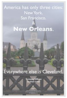Tennessee Williams New Orleans quote | Photo by Renee Dent Blankenship of theRDBcollection photo poster series