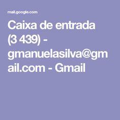 Caixa de entrada (3439) - gmanuelasilva@gmail.com - Gmail
