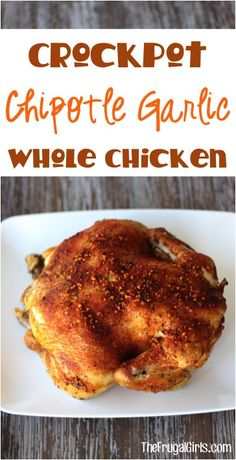 Chicken will never taste boring again with this crazy delicious Crockpot Chipotle Chicken Recipe! This garlic infused chicken is bursting with flavor! Crockpot Whole Chicken Recipes, Fall Crockpot Recipes, Crockpot Dishes, Crock Pot Slow Cooker, Crock Pot Cooking, Slow Cooker Recipes, Cooking Recipes, Freezer Cooking, Crockpot Meals