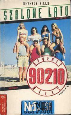 Beverly Hills 90210. Szalone lato, Mel Gilden, Egmont, 1994, http://www.antykwariat.nepo.pl/beverly-hills-90210-szalone-lato-mel-gilden-p-987.html