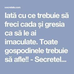 Iată cu ce trebuie să freci cada și gresia ca să le ai imaculate. Toate gospodinele trebuie să afle!! - Secretele.com Utility Closet, Clean My House, Alter, Housekeeping, Good To Know, Cleaning Hacks, Natural Remedies, Life Is Good, Decoration