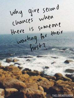 Why give second chances when there is someone waiting for their first