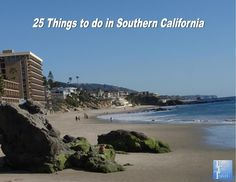 25 things to do in Southern California #travel #summer #California