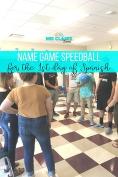 Name Game Speedball. The best activity for any new group of students on the 1st day of Spanish class. A go-to lesson for the 1st day of Spanish 1. Ice-breaker to learn names and build a positive classroom community.