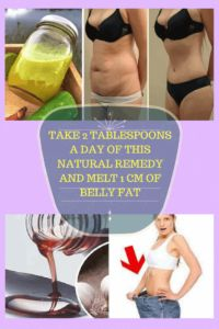 TAKE 2 TABLESPOONS A DAY OF THIS NATURAL REMEDY AND MELT 1 CM OF BELLY FAT