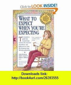 What to Expect When Youre Expecting (0019628121325) Heidi Murkoff, Arlene Eisenberg, Sandee Hathaway , ISBN-10: 0761121323  , ISBN-13: 978-0761121329 ,  , tutorials , pdf , ebook , torrent , downloads , rapidshare , filesonic , hotfile , megaupload , fileserve