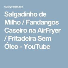 Salgadinho de Milho / Fandangos Caseiro na AirFryer / Fritadeira Sem Óleo - YouTube