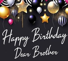 Happy Birthday Brother From Sister, Birthday Greetings For Brother, Cousin Birthday, Happy Birthday Wishes Images, Birthday Wishes Cake, Friend Birthday Quotes, Birthday Wishes For Daughter, Happy Birthday Daughter, Brother Sister