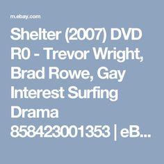 Shelter (2007) DVD R0 -  Trevor Wright, Brad Rowe, Gay Interest Surfing Drama 858423001353   eBay
