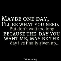 Breaking Up and Moving On Quotes : QUOTATION – Image : Quotes Of the day – Description Breaking Up and Moving On Quotes : Maybe one day ill be what you need. But don't wait too long because the Sharing is Power – Don't forget to share this quote ! Now Quotes, Great Quotes, Quotes To Live By, Funny Quotes, Life Quotes, Depressing Quotes, Smart Quotes, Ignored Quotes, One Day Quotes