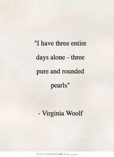 Poem Quotes, Poems, Lyric Quotes, Movie Quotes, Virginia Wolf Quotes, Albert Schweitzer, Literary Quotes, Historical Quotes, Virginia Woolf