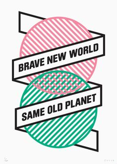 """Brave New World, Same Old Planet"" by James Joyce. 3 Colour Screen print. Edition of 40 Signed and Numbered. #art"