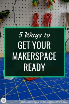5 Ways to Get Your Makerspace Ready : A new school year means new opportunities to get your makerspace ready for students. Here's some tips and tricks for sprucing things up and starting the year off strong. Ell Students, Maker Space, Interactive Activities, Project Based Learning, Learning Spaces, Music Class, New School Year, Arts And Crafts Supplies, New Opportunities
