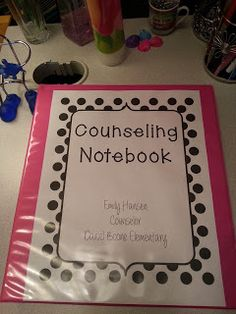 Hanselor the Counselor: Organization Part 2: Counseling Notebook