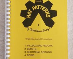 Basic Hat Patterns instructional book. $25.95 Great information and lots of patterns for mixing and matching crowns and brims. https://www.judithm.com//products/basic-hat-patterns #millinery #judithm #hats