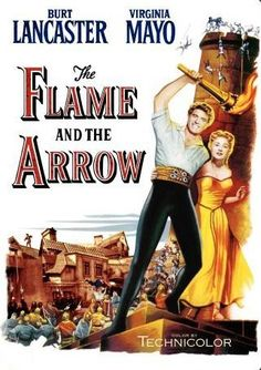 THE FLAME AND THE ARROW // usa // Jacques Tourneur 1950