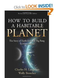 Wally Broecker - How to Build a Habitable Planet.  The science of climate change.