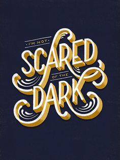 Typeverything.com - Scared of the Dark by Lauren Hom