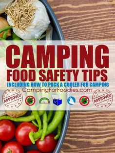 Camping Food Safety Tips Including How To Pack A Cooler For Camping! Cooking food to the proper hot temperature is easy but storing it in the safe cold temperature zone can be a little more challenging. Camping food safety tips, brilliant hacks, how to pa Camping Salads, Camping Food Packing, Rv Camping Tips, Best Camping Meals, Camping Cooking, Camping Recipes, Backpacking Tips, Rv Tips, Camping Trailers