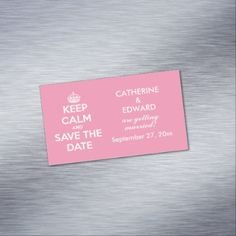 Keep Calm and Save the Date Happy Pink and White Business Card Magnet - birthday bday gear gift idea anniversary