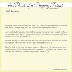 Prayers for each day of the month from the Power of a Praying Wife and the Power of a Praying Parent by Stormie Omartian.