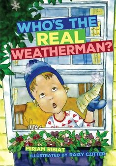 Who is the Real Weatherman? [Hardcover]