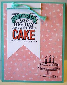 Great Minds Ink Alike: Big Day Birthday - Stampin' Up! #SAB2015