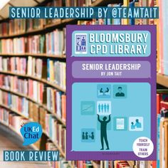 """Jon Tait's book """"Senior Leadership"""", is a great guide for those considering entering senior leadership position, reminiscent of some of the areas covered on the NPQSL (National Professional Qualification for Senior Leaders). Book Stands, Bloomsbury, Book Review, Mindset, Leadership, This Book, How To Apply, Positivity, Teaching"""
