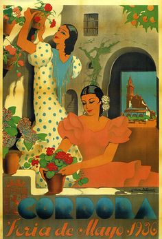 Cordoba May 1936  Spain Tourism Vintage Poster.  http://www.costatropicalevents.com/en/costa-tropical-events/andalusia/cities/cordoba.html
