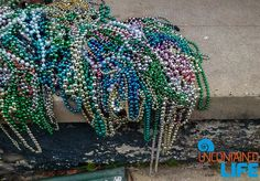 24 Frustrating Hours New Orleans LA, Beads, Uncontained Life