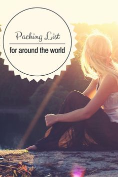 Womens Travel and packing for a Round The World trip