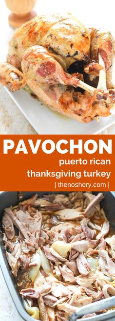 This is how Thanksgiving turkey is done in Puerto Rico. It's called pavochon, pavo meaning turkey and chon from lechon meaning pig, because it is seasoned like you would season a roast pig. Puerto Rican Dishes, Puerto Rican Cuisine, Puerto Rican Recipes, Cuban Dishes, Spanish Dishes, Spanish Recipes, Spanish Food, Duck Recipes, Turkey Recipes