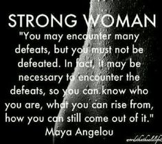 Strong Women Maya Angelou Quotes by @quotesgram