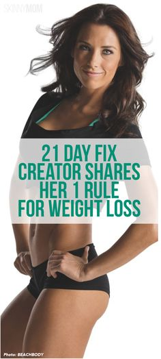 Creator of the 21 Day Fix shares her 1 rule for weight loss